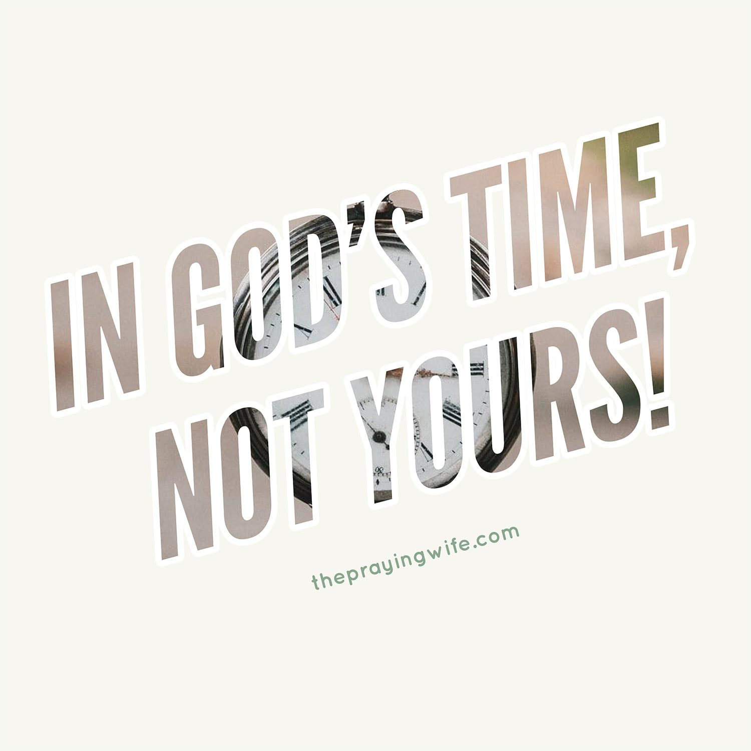 The Praying Wife - In God's Time