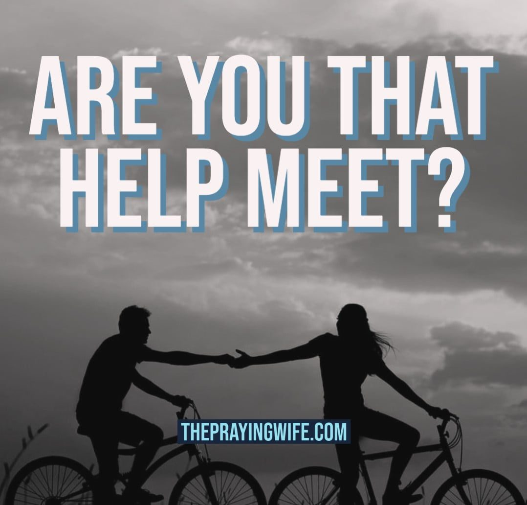 The Praying Wife - Are You That Help Meet